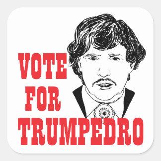 TRUMPEDRO   röstar 2016 presidents- kampanj Fyrkantigt Klistermärke