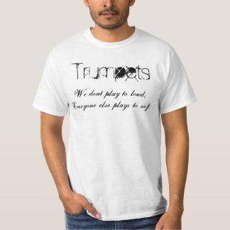 Trumpeter leker vi inte högt, alla annan pl… tee shirt