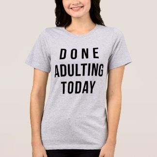 Tumblr T-tröja gjorda Adulting i dag T Shirts