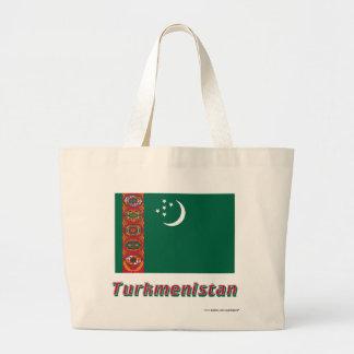 Turkmenistan flagga med namn tygkassar
