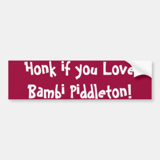 Tuta, om du älskar Bambi Piddleton Bildekal