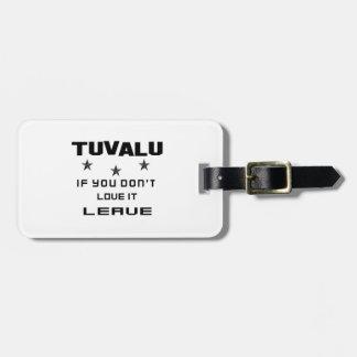 Tuvalu, om du inte älskar den, lämna bagagebricka
