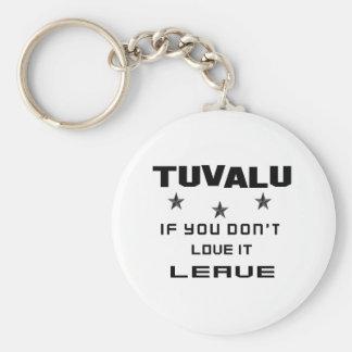 Tuvalu, om du inte älskar den, lämna rund nyckelring