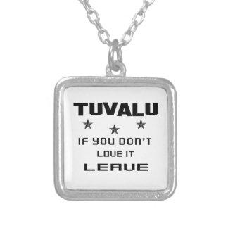 Tuvalu, om du inte älskar den, lämna silverpläterat halsband