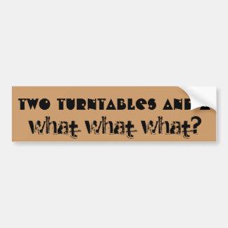 Två Turntables och A vad vad vad? Bildekal