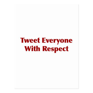 Tweet alla med respekt vykort