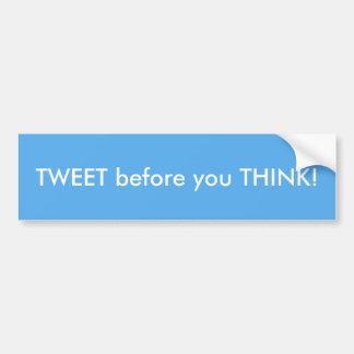 Tweet, för du tänker den humoristiska bildekalet bildekal