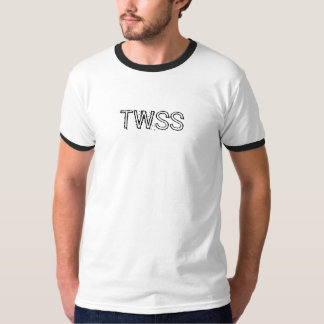 """TWSS - """"som är vad hon sade """", Tshirts"""
