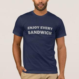 Tyck om varje smörgås t shirt