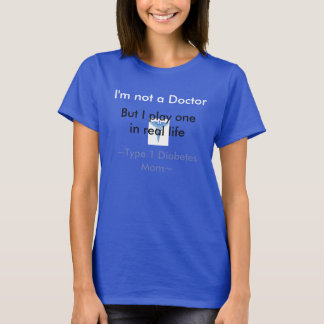 Typ - 1 sockersjukamamma tshirts