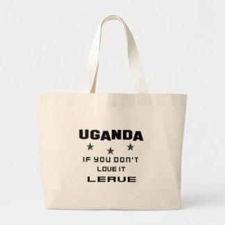 Uganda, om du inte älskar den, lämna jumbo tygkasse