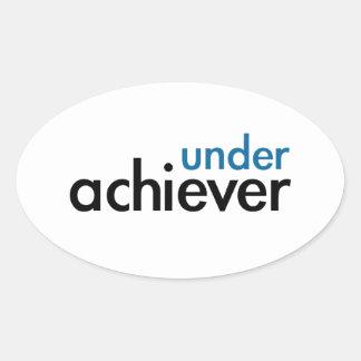 Under Achiever (blått tänder sakkunnig), Ovalt Klistermärke