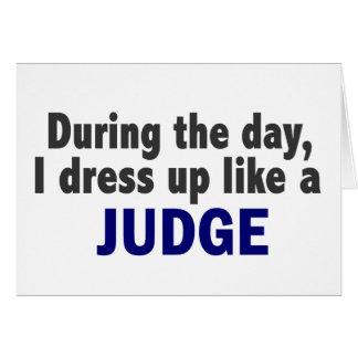 Under dagen klär jag upp något liknande en domare hälsningskort