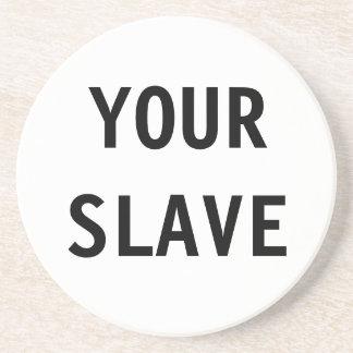 Underlägg ditt slav-