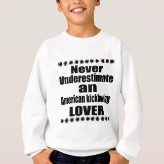 Underskatta aldrig den kickboxing älskare för tröja