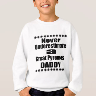 Underskatta aldrig den underbara Pyrenees pappan Tee Shirts