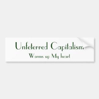 Unfeterred kapitalism, värmer min hjärta upp bildekal
