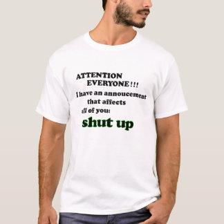 UPPMÄRKSAMHET ALLA!!! Jag har ett meddelande… T Shirts