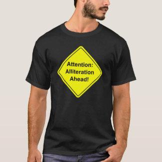 Uppmärksamhet: Alliteration framåt! T-shirts