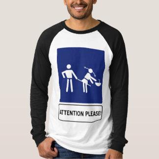 uppmärksamhet behar tee shirt