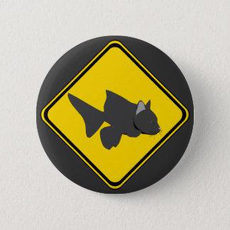 Uppmärksamhet: Havskattkorsning! Standard Knapp Rund 5.7 Cm
