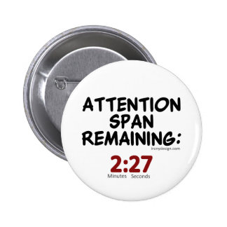 Uppmärksamhet spänner över att återstå: 2:27 standard knapp rund 5.7 cm