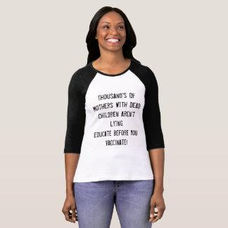 Utbilda, för du vaccinerar t-shirt