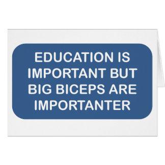Utbildning är importen som stora biceps är importa hälsningskort