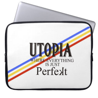 "UTOPIA: Allt är precis ""Perfekt "", Laptop Sleeve"