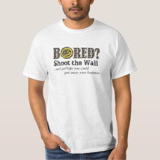 Uttråkat?  Skjuta väggen T-shirt