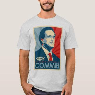 Utvalda Mitt Romney för president inte en Commie! Tee Shirt