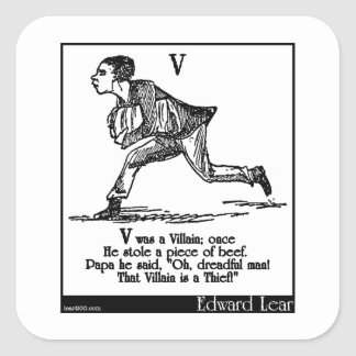 V var en Villain; när Fyrkantigt Klistermärke