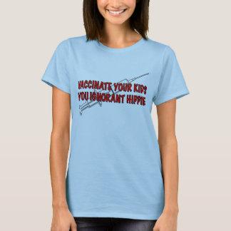 Vaccinera dina ungar! t shirt