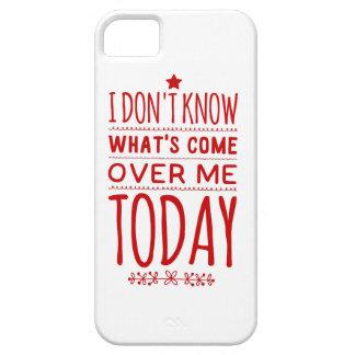 Vad är komen över mig iPhone 5 Case-Mate skal