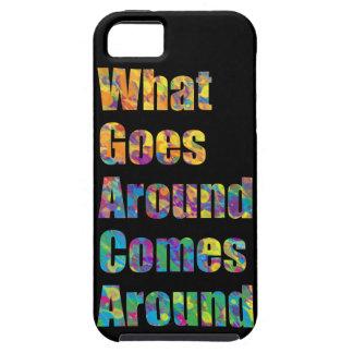 Vad går omkring, kommer omkring iPhone 5 cover