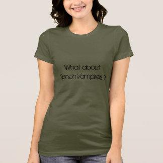 Vad om franska vampyrer? t shirts