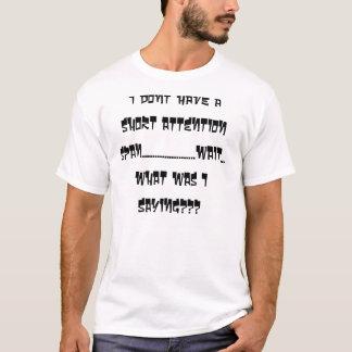 VAD VAR JAG ORDSTÄVET? T-tröja Tee Shirt