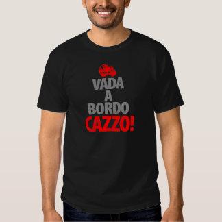 Vada en Bordo CAZZA T Shirt