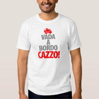 Vada en Bordo CAZZA T-shirts