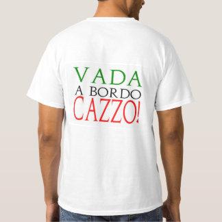 Vada en Bordo Cazzo… och kryssa omkring för Tee Shirts