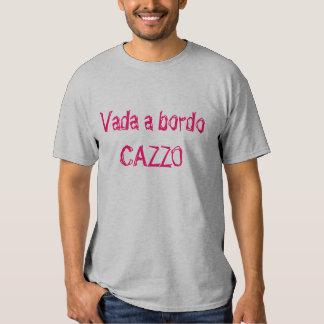Vada en Bordo, CAZZO Tröjor