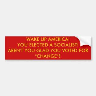 VAK UPP AMERIKA! DU VALDE EN SOCIALIST! VAR INTE… BILDEKAL