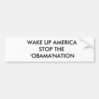 VAK UPP DET AMERIKA       STOPPET 'OBAMA'NATIONEN BILDEKAL