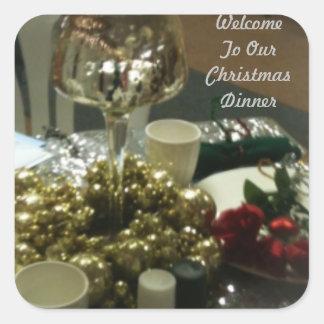 Välkomna till vår jul middagen fyrkantigt klistermärke