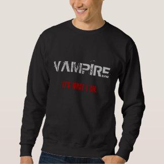 Vampyr. Det är vad I-förmiddagen. Tröja