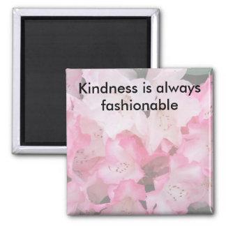 Vänligheten är alltid trendig - magneten magnet