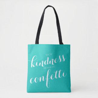 Vänligheten är konfettin tygkasse