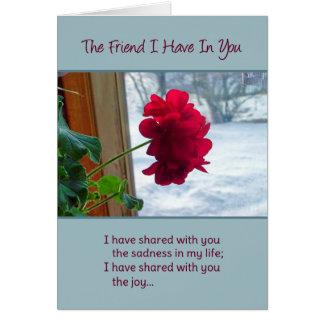 Vännen som jag har i dig hälsningskort
