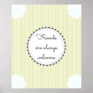 Vänner är alltid välkommna poster