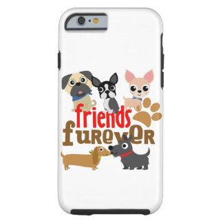 Vänner Furever förföljer valpar Tough iPhone 6 Case